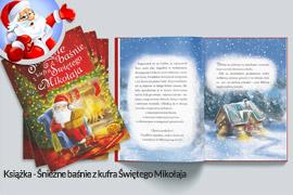 Śnieżne baśnie z kufra Świętego Mikołaja książka