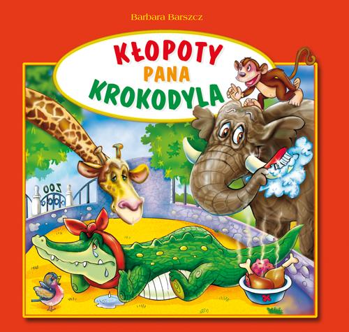 Książeczka do poczytania - Kłopoty Pana Krokodyla