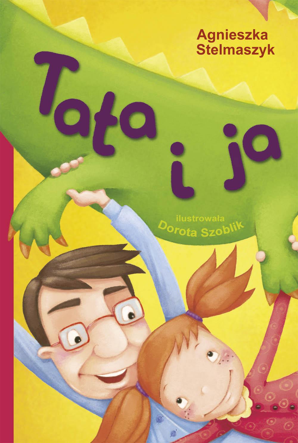 Książka do czytania Tata i ja - 72 str.