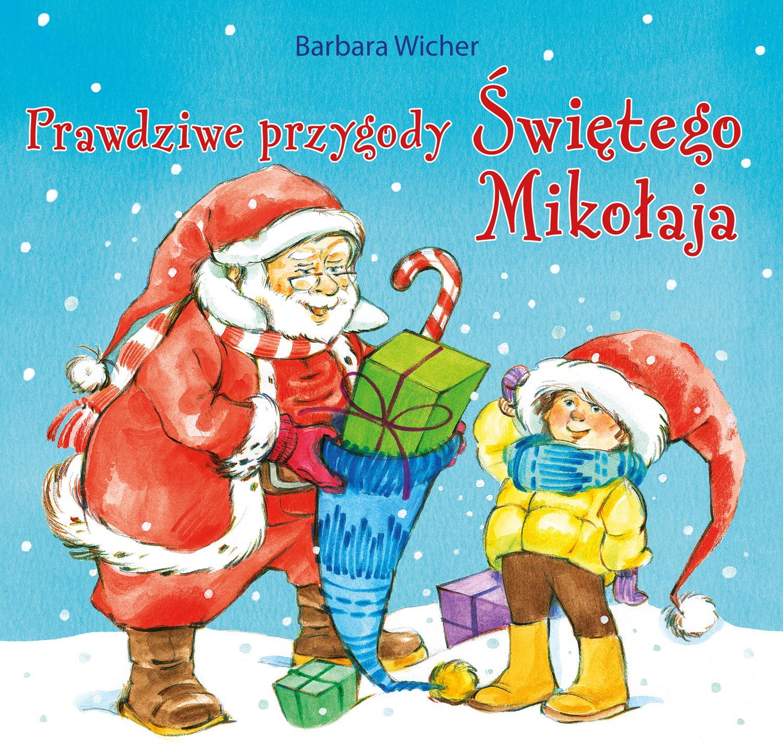 Prawdziwe Przygody Świętego Mikołaja