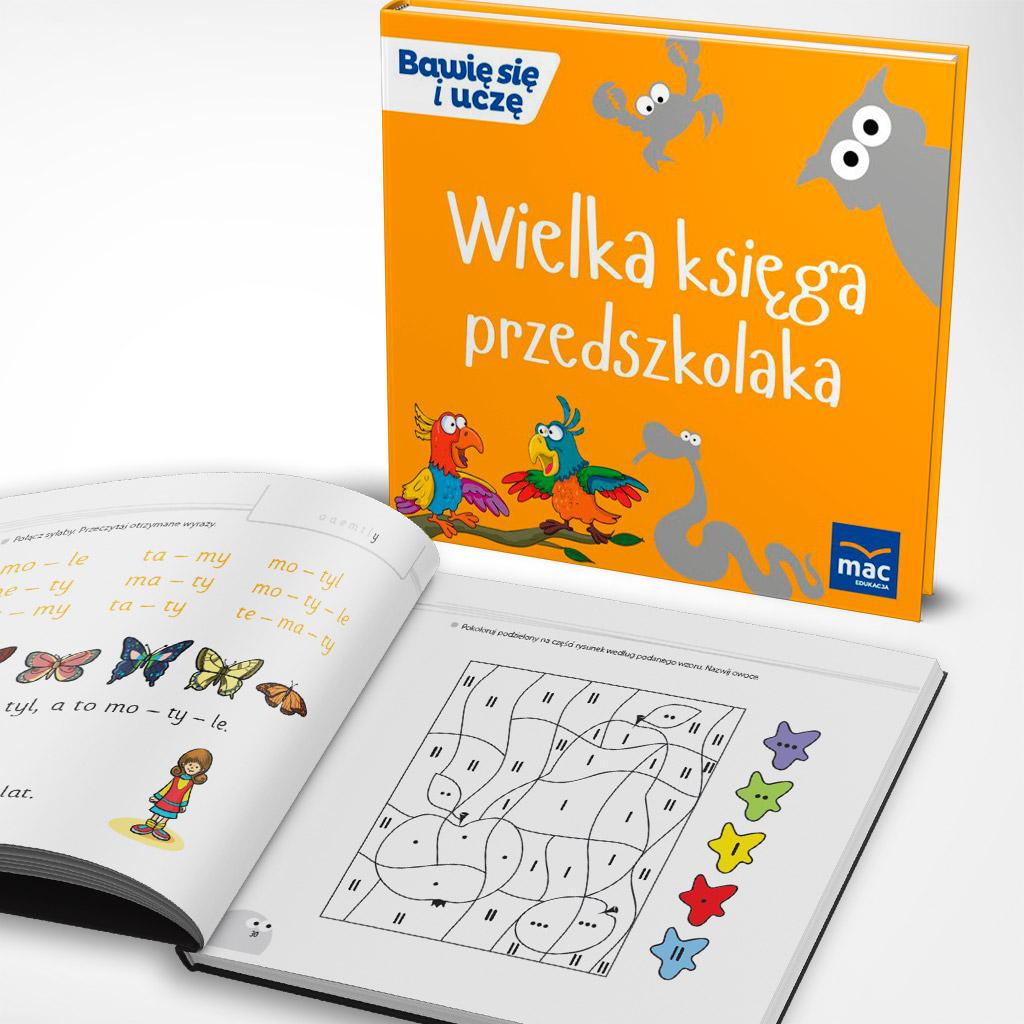 Wielka księga przedszkolaka - Bawię się i uczę